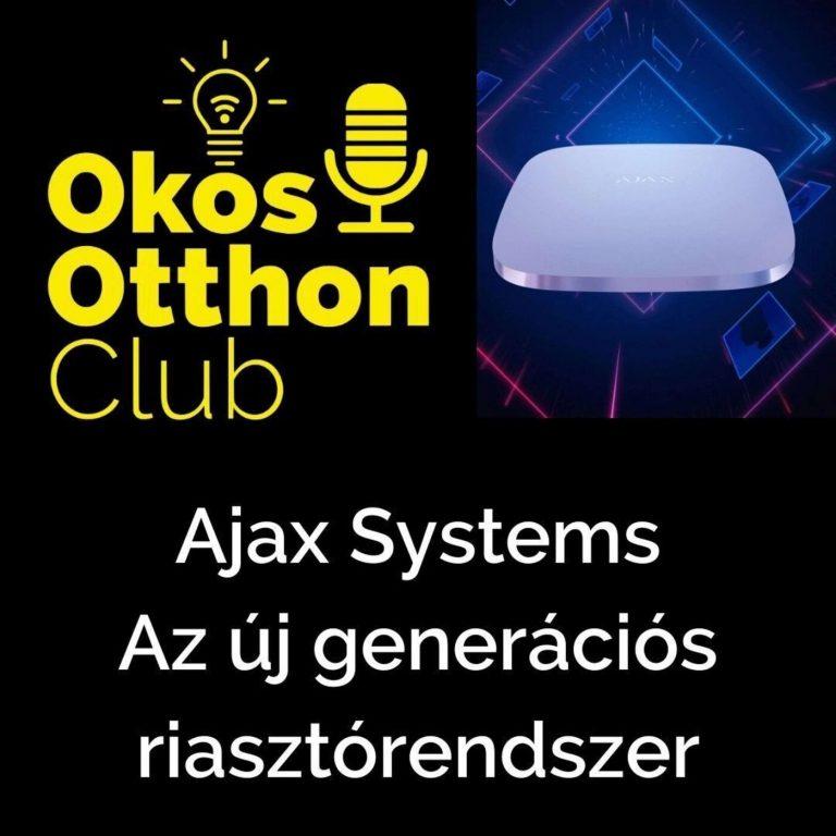 Ajax Systems – Az új generációs riasztórendszer